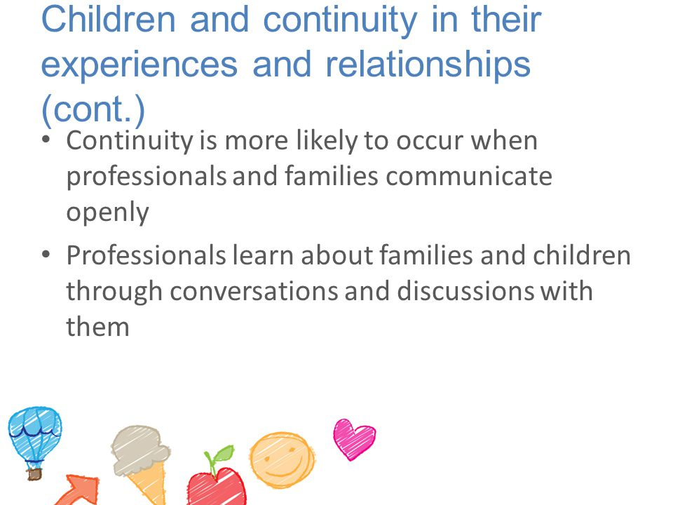 Children and continuity in their experiences and relationships (cont.)