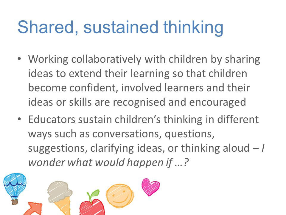 Shared, sustained thinking