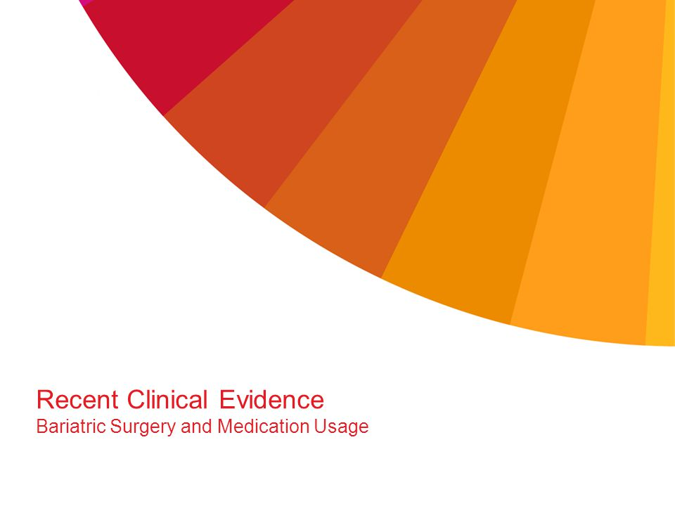 Recent Clinical Evidence Bariatric Surgery and Medication Usage