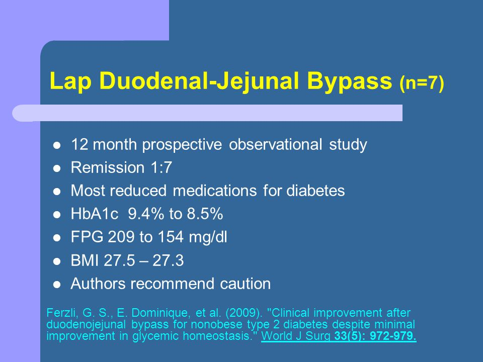 Lap Duodenal-Jejunal Bypass (n=7)