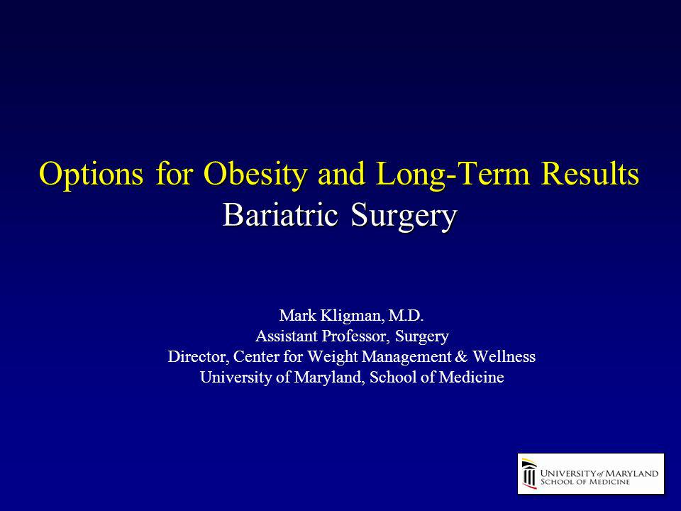 Options for Obesity and Long-Term Results Bariatric Surgery