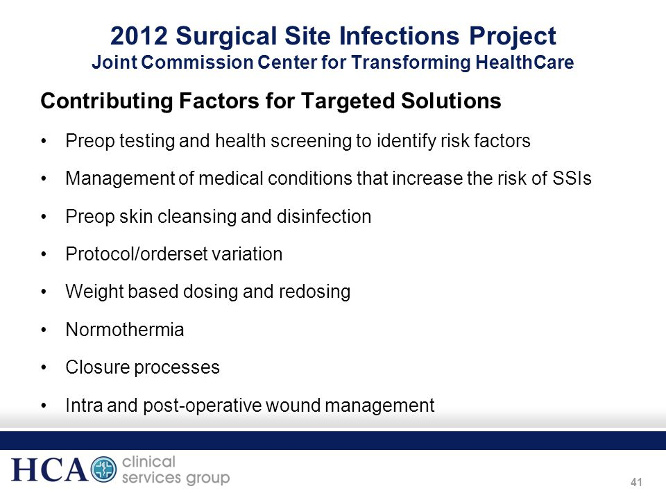 2012 Surgical Site Infections Project Joint Commission Center for Transforming HealthCare
