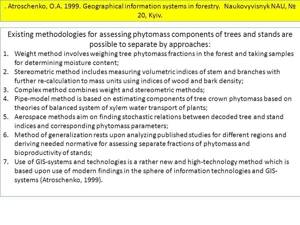 Atroschenko, O. A. 1999. Geographical information systems in forestry