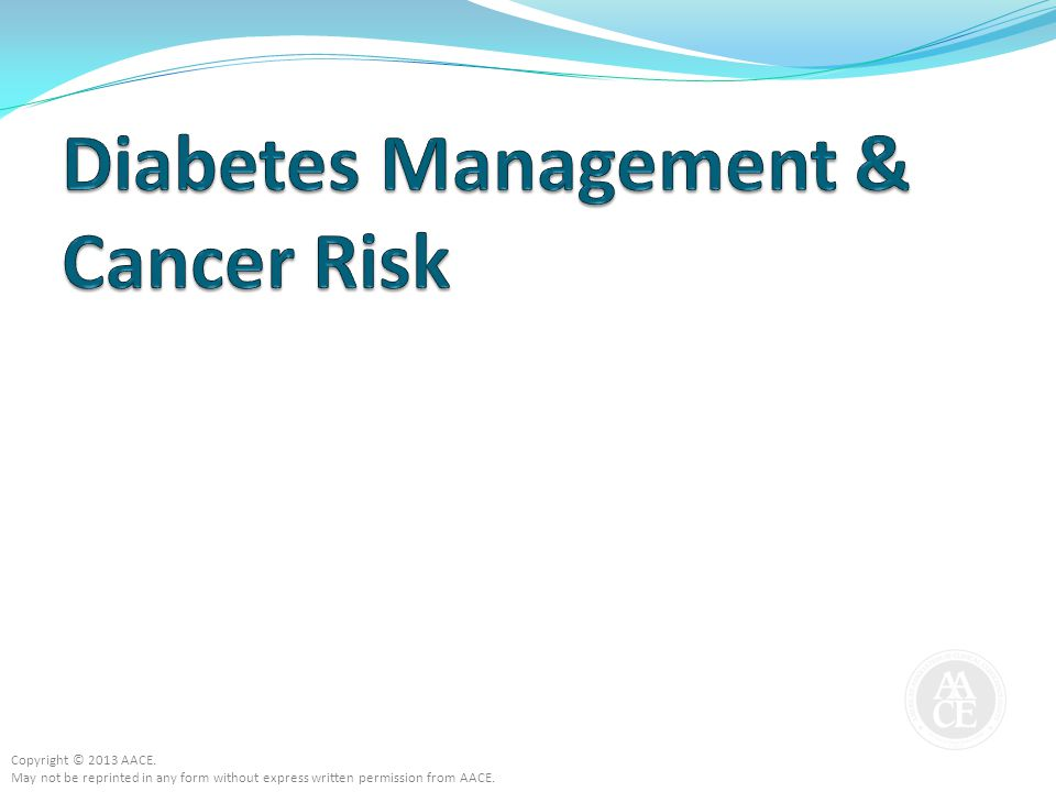 Diabetes Management & Cancer Risk