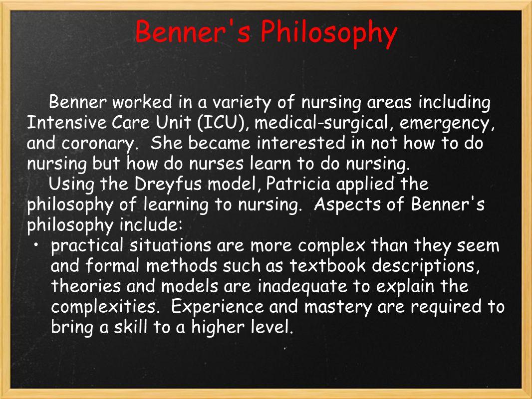 Benner s Philosophy