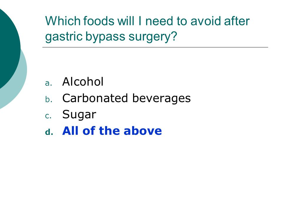 Which foods will I need to avoid after gastric bypass surgery