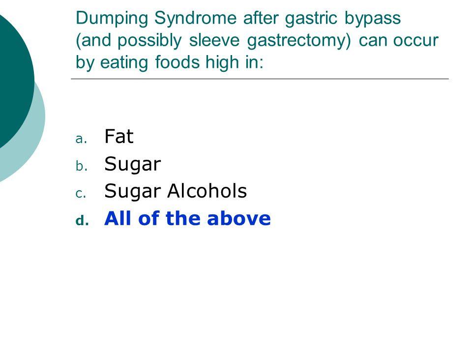 Fat Sugar Sugar Alcohols All of the above