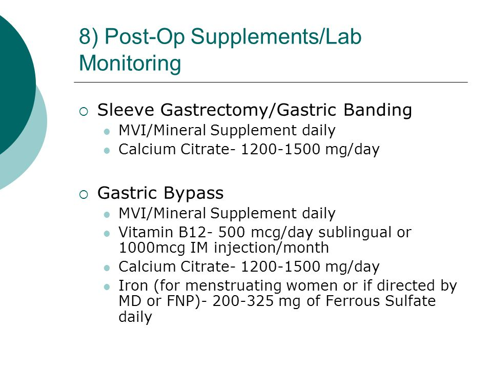 8) Post-Op Supplements/Lab Monitoring