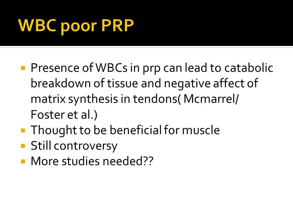 WBC poor PRP