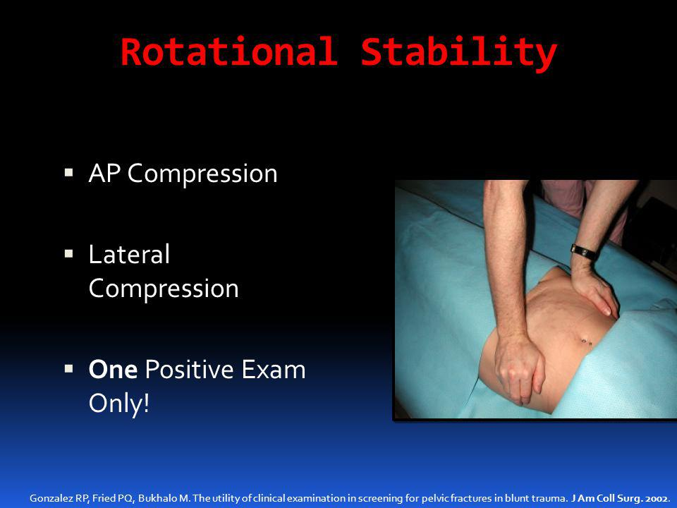 Rotational Stability AP Compression Lateral Compression