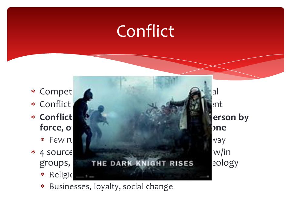 Conflict Competition we focus on achieving the goal
