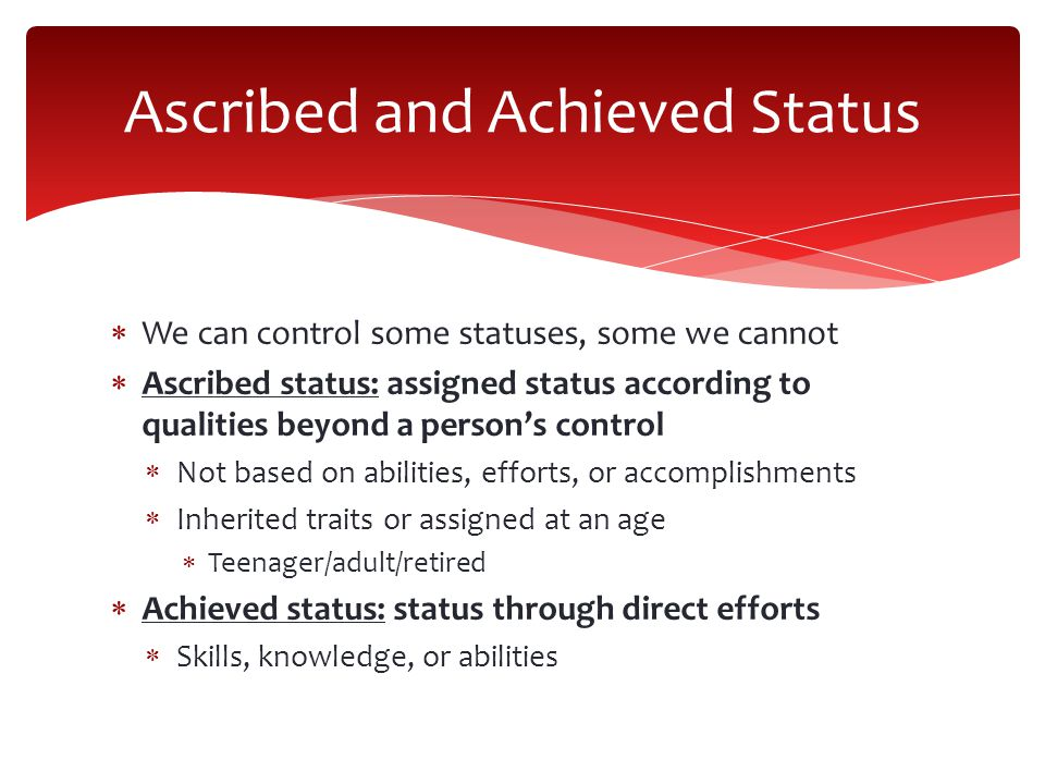 Ascribed and Achieved Status