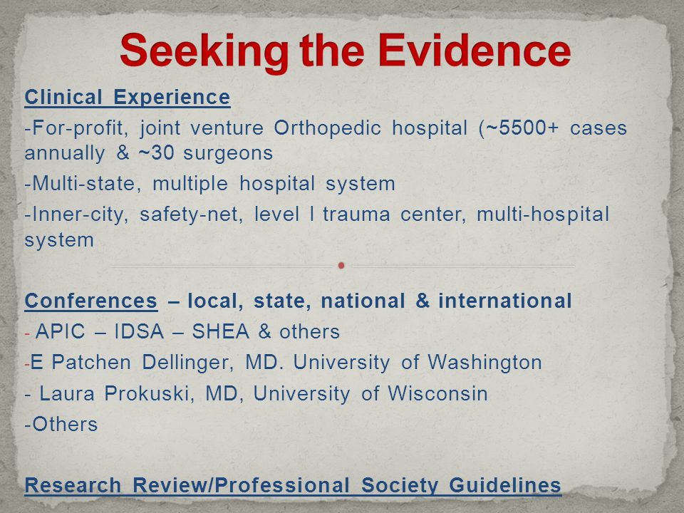 Seeking the Evidence Clinical Experience