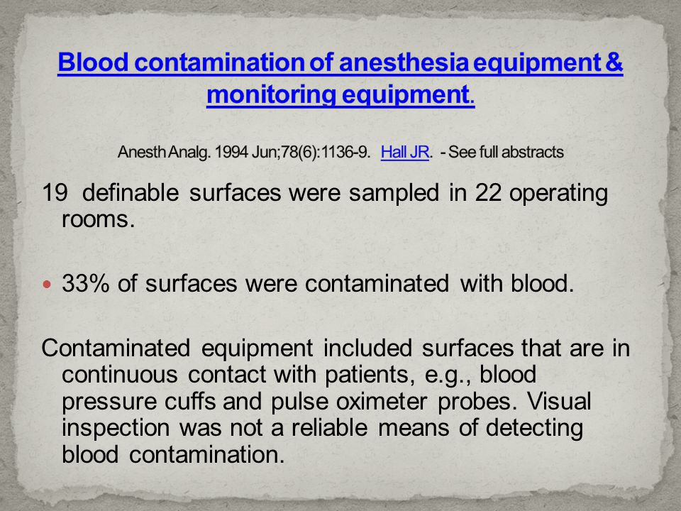 Blood contamination of anesthesia equipment & monitoring equipment