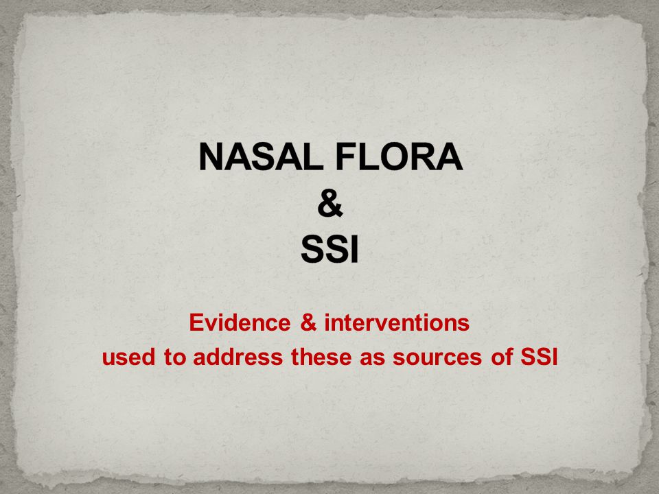 Evidence & interventions used to address these as sources of SSI