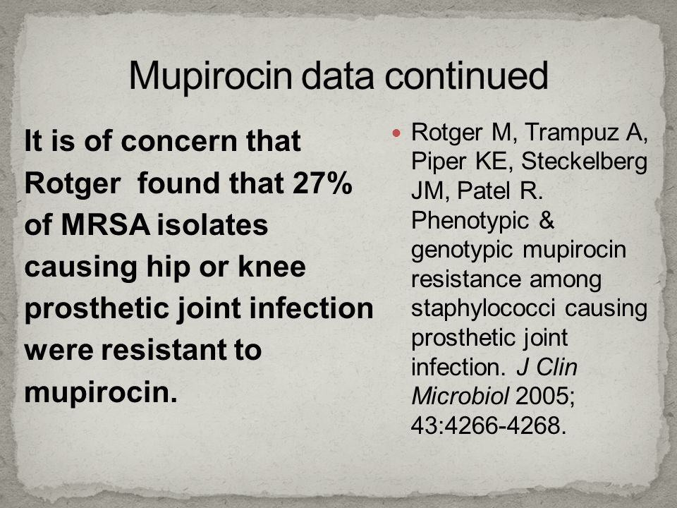 Mupirocin data continued
