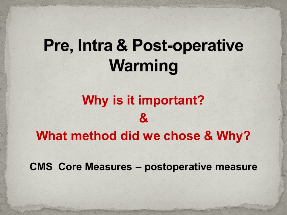 Pre, Intra & Post-operative Warming