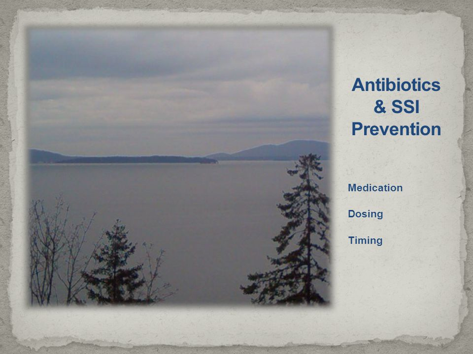 Antibiotics & SSI Prevention