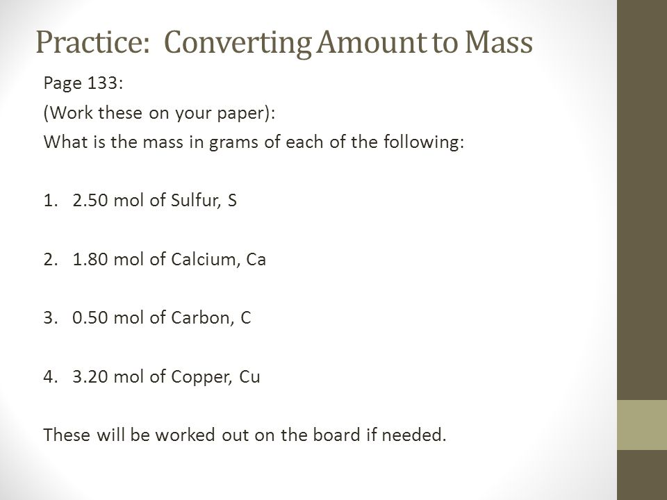 Practice: Converting Amount to Mass