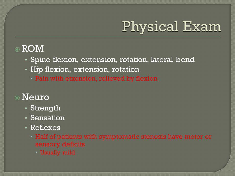 Physical Exam ROM Neuro