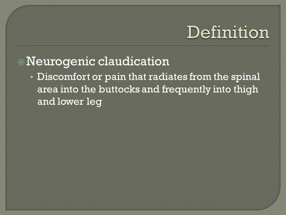 Definition Neurogenic claudication