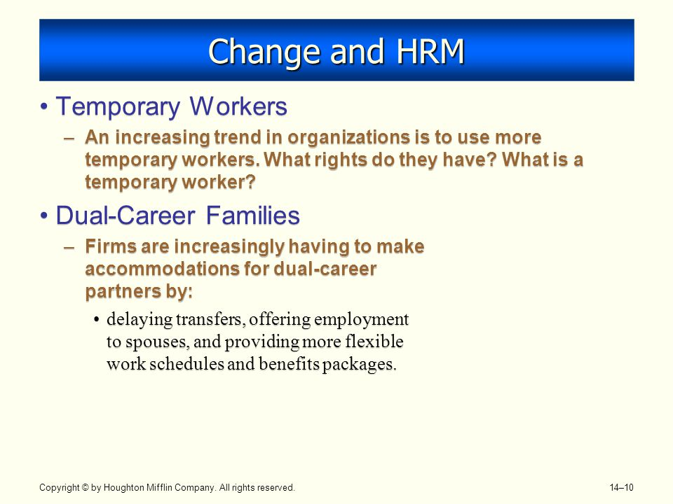 Change and HRM Temporary Workers Dual-Career Families