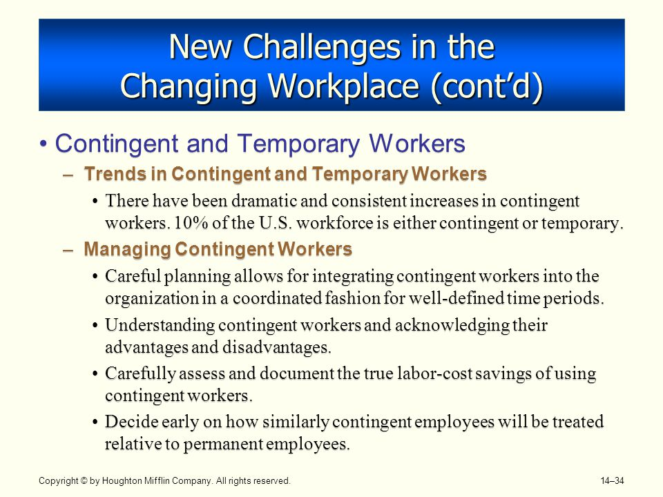 New Challenges in the Changing Workplace (cont'd)