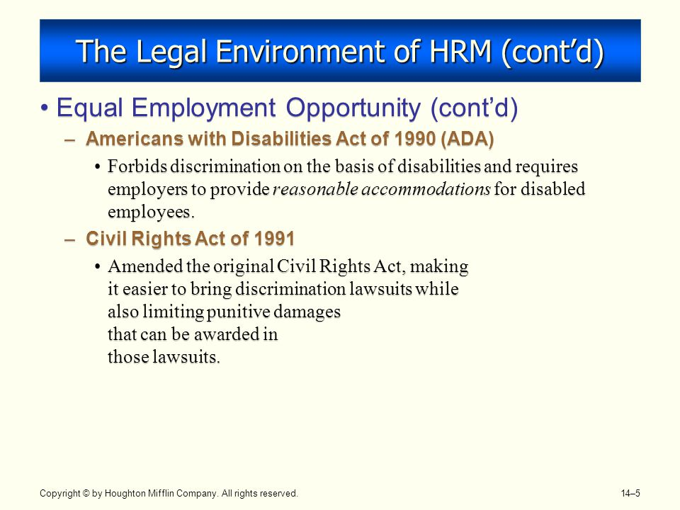The Legal Environment of HRM (cont'd)