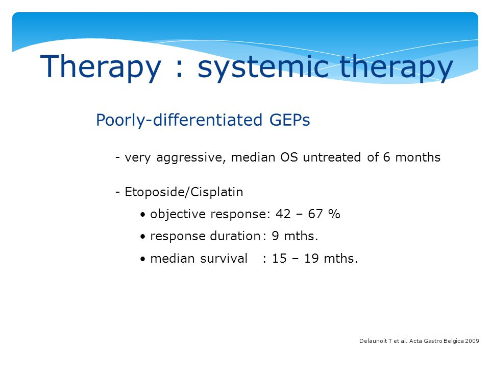 Therapy : systemic therapy