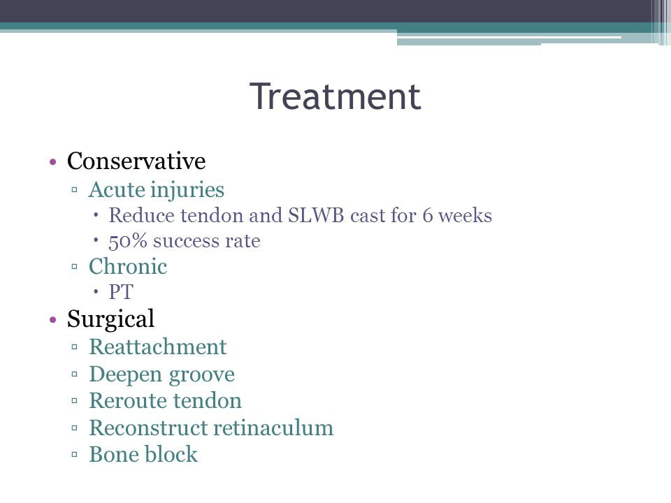 Treatment Conservative Surgical Acute injuries Chronic Reattachment