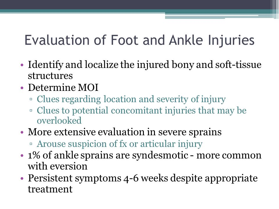 Evaluation of Foot and Ankle Injuries