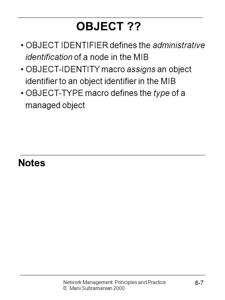 OBJECT OBJECT IDENTIFIER defines the administrative identification of a node in the MIB.