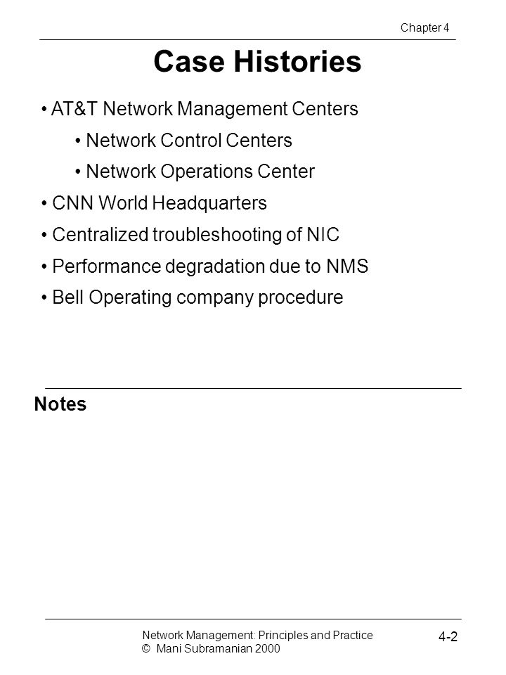 Case Histories AT&T Network Management Centers Network Control Centers