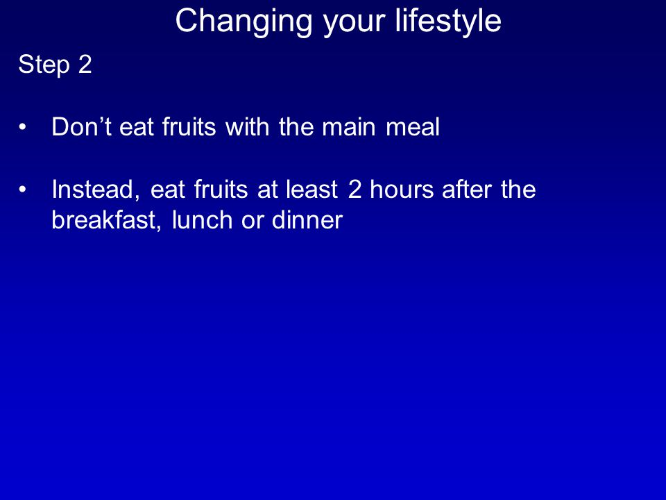 Changing your lifestyle