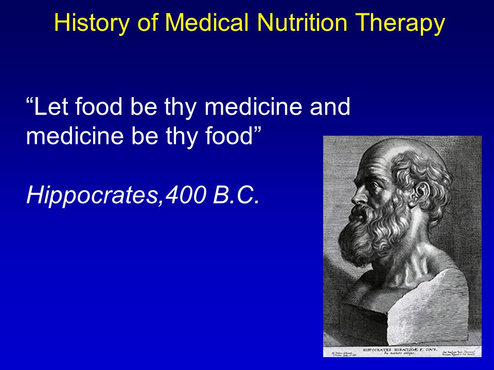 History of Medical Nutrition Therapy