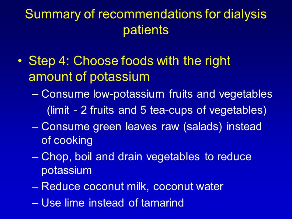 Summary of recommendations for dialysis patients