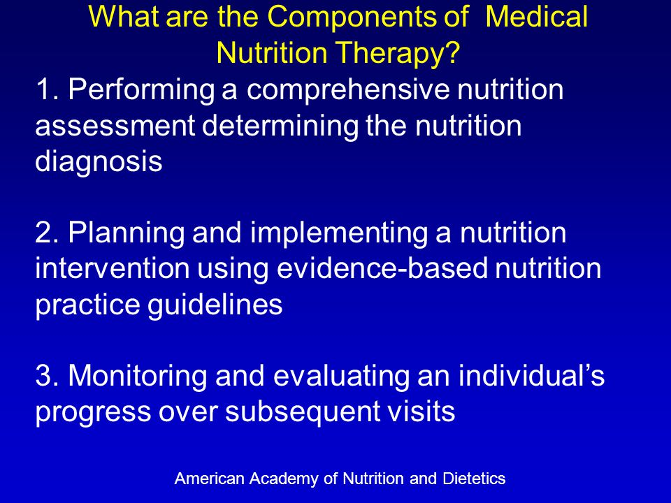 What are the Components of Medical Nutrition Therapy