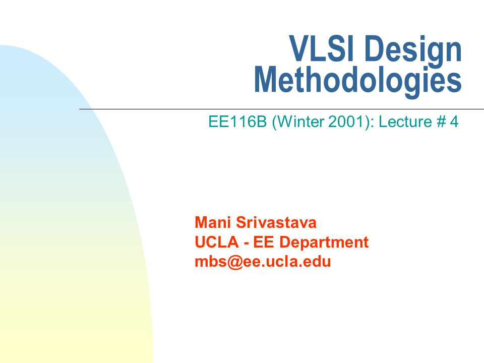 VLSI Design Methodologies