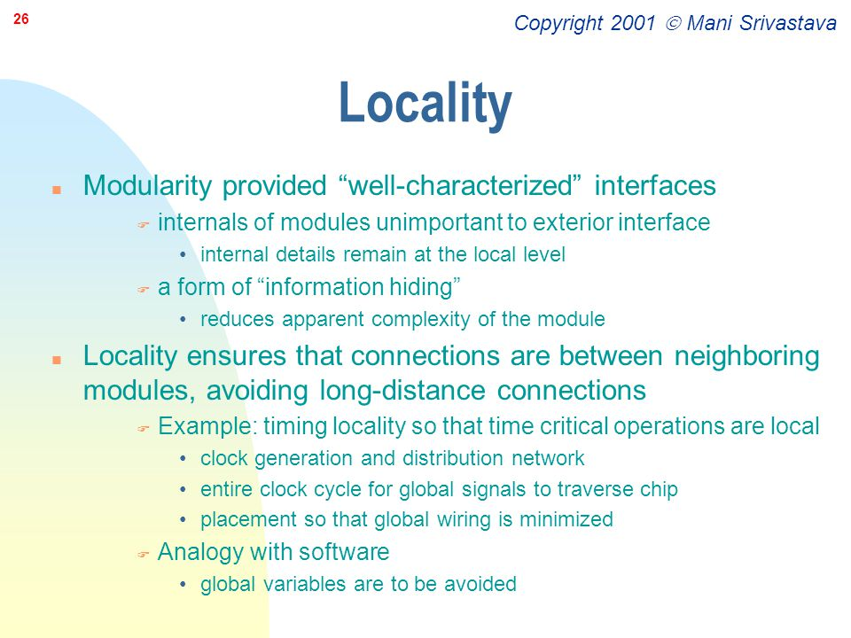 Locality Modularity provided well-characterized interfaces