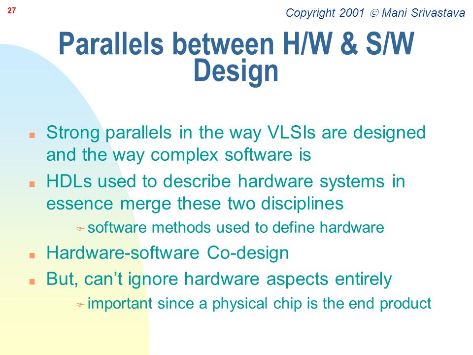 Parallels between H/W & S/W Design