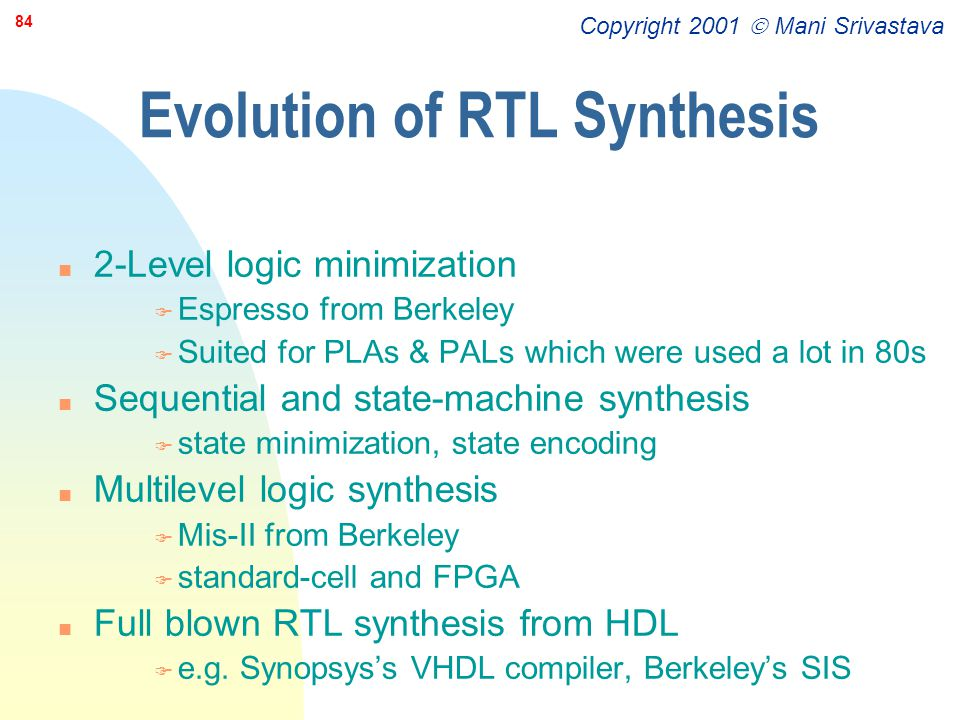 Evolution of RTL Synthesis