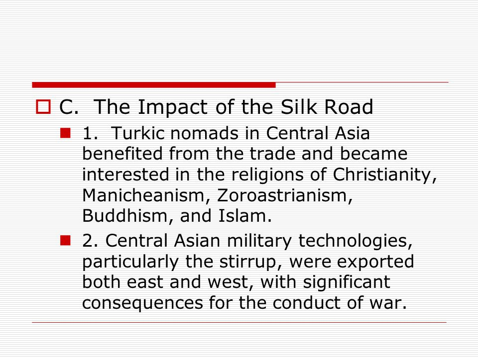 C. The Impact of the Silk Road