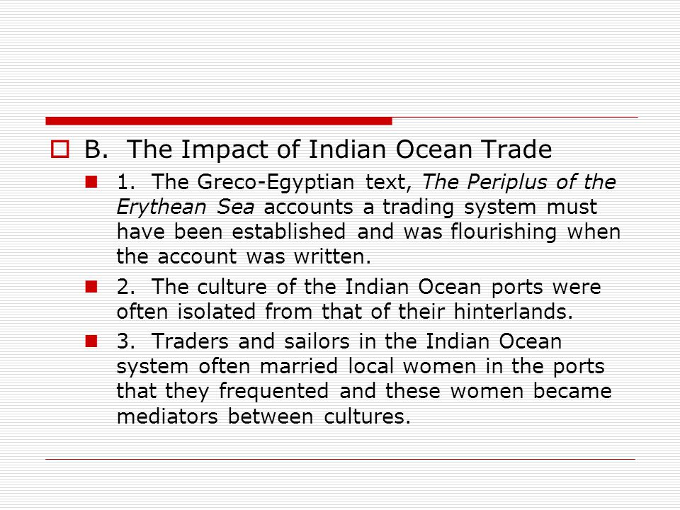 B. The Impact of Indian Ocean Trade