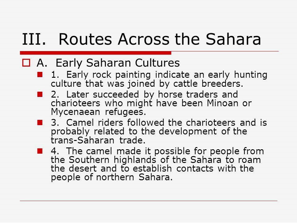 III. Routes Across the Sahara