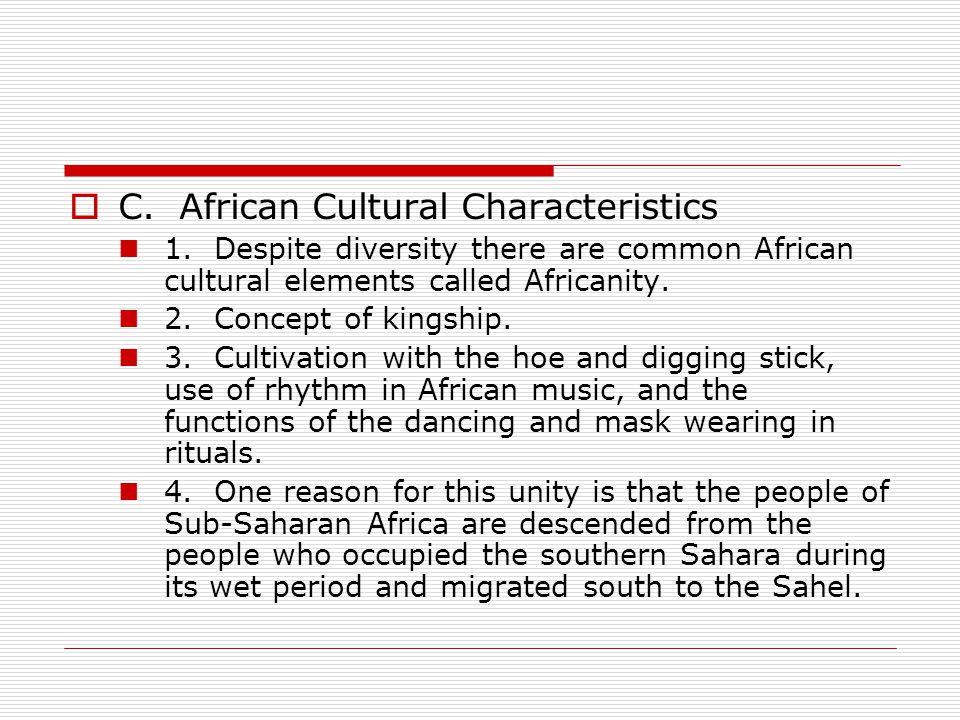 C. African Cultural Characteristics