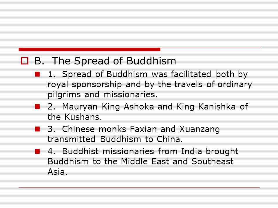 B. The Spread of Buddhism