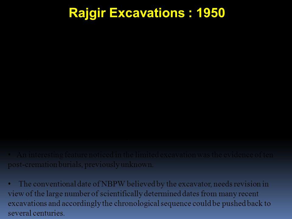 Rajgir Excavations : 1950