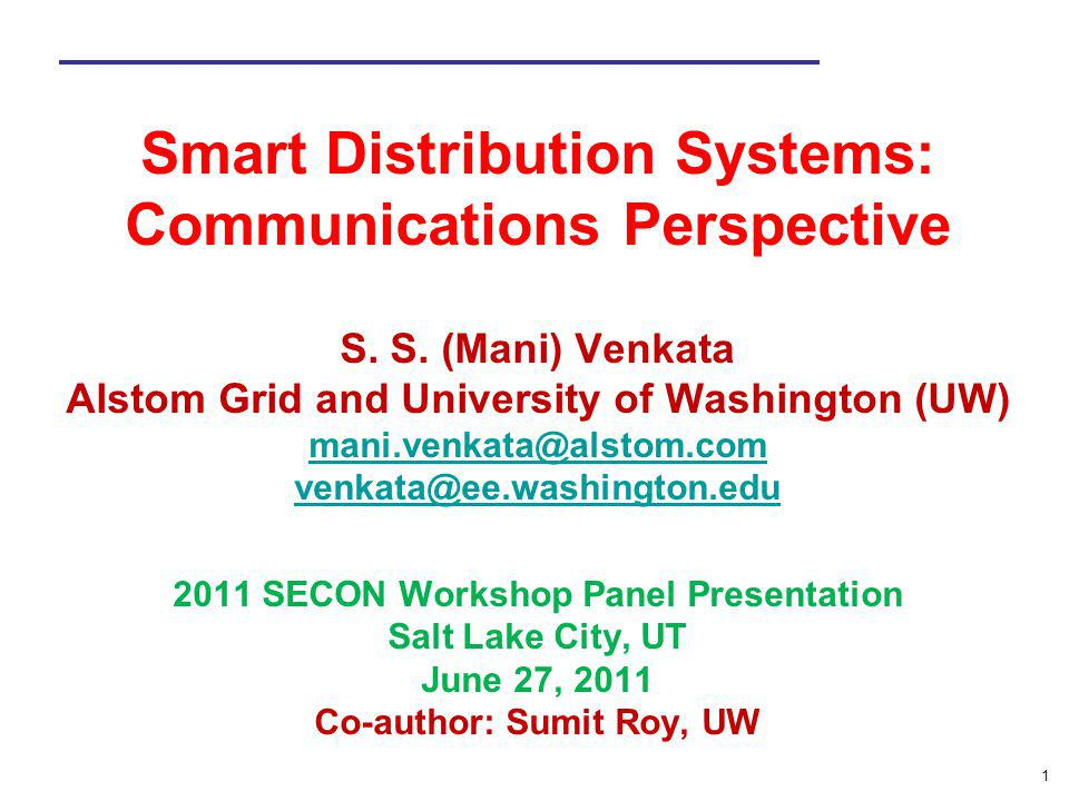 Smart Distribution Systems: Communications Perspective S. S
