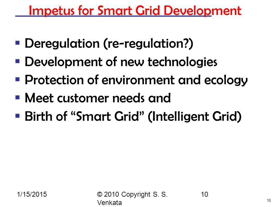 Impetus for Smart Grid Development