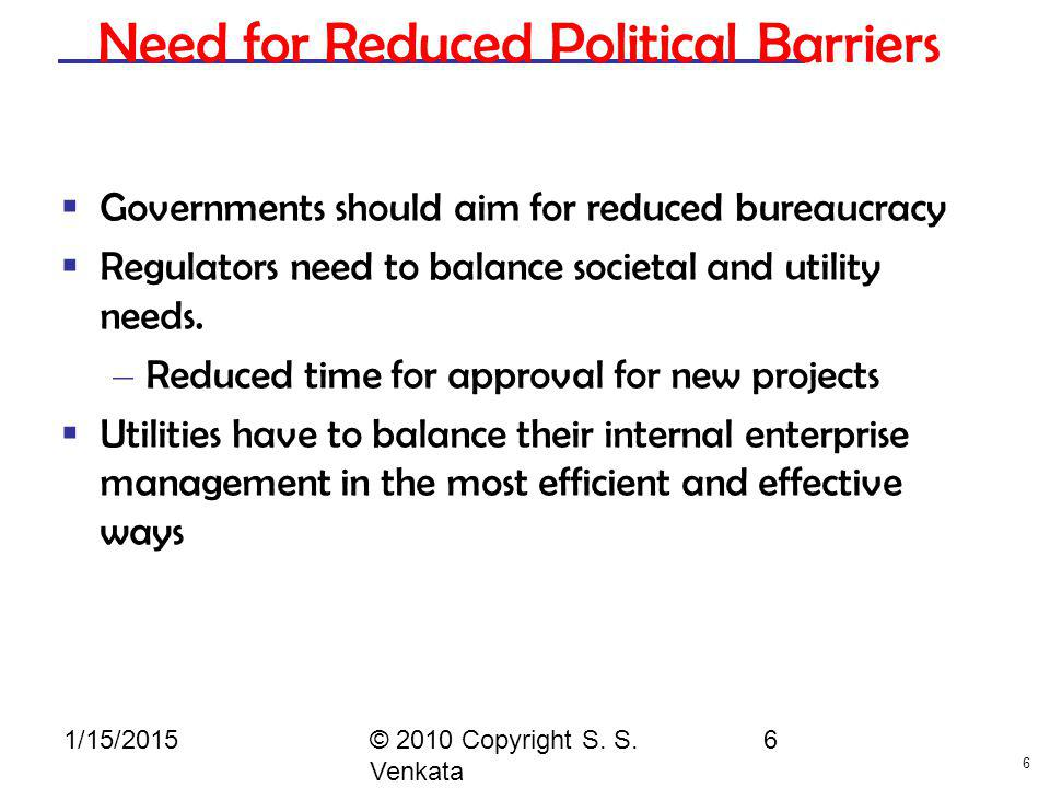 Need for Reduced Political Barriers